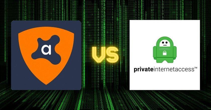 Avast VPN vs PIA (Private Internet Access)